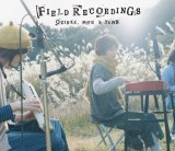 CD『Field Recordings』(Quinka, with a Yawn)